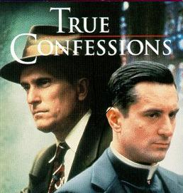 Stars of a film based on a novel, 'True Confessions,' by John Gregory Dunne