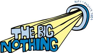 The image http://www.log24.com/log/pix04A/040629-BigNothing.jpg cannot be displayed, because it contains errors.