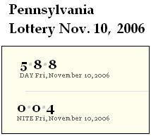 PA lottery Nov. 10, 2006: Mid-day 588, Evening 004