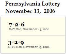 PA lottery Nov. 13, 2006: Mid-day 726, Evening 329