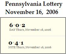 PA lottery Nov. 16, 2006: Mid-day 602, Evening 041
