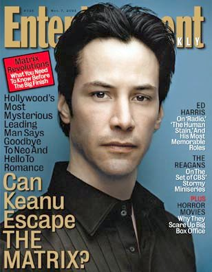 Keanu Reeves, Entertainment Weekly, Nov. 7, 2003