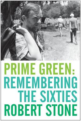 Prime Green, by Robert Stone