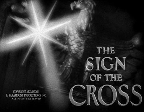 Opening of The Sign of the Cross (1932)