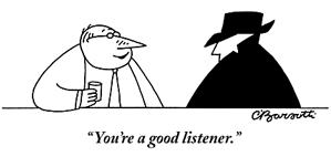 IMAGE- Barsotti cartoon, 'You're a good listener'