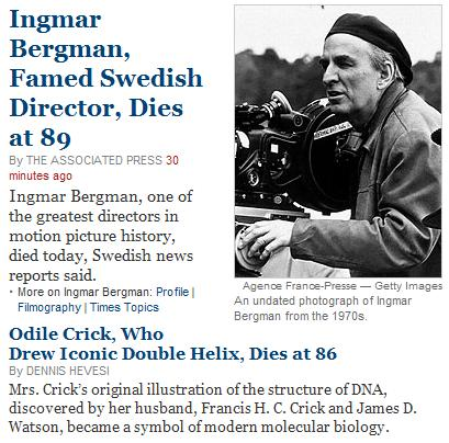NYT obituaries for Ingmar Bergman, Odile Crick, on July 30, 2007