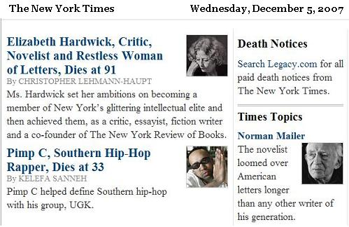 NYT obits  Wednesday, Dec. 5, 2007: Mailer, Hardwick, Pimp C