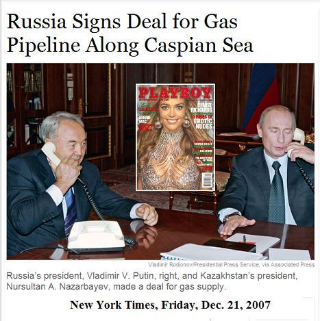 NY Times: Caspian Sea Pipeline Deal (starring Denise Richards)