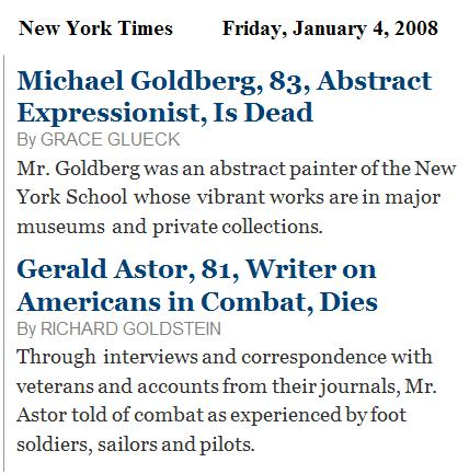 NY Times obituaries: painter Michael Goldberg, military historian Gerald Astor