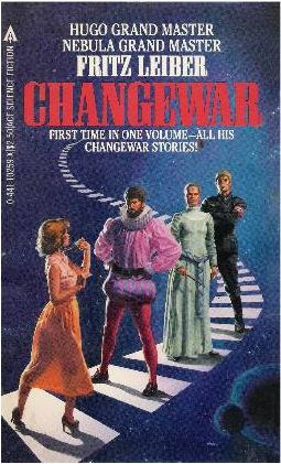 Leiber, Changewar, Ace edition, 1983