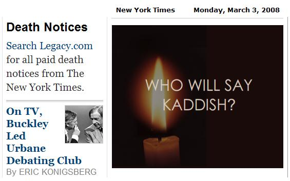NY Times obits: Wm. F. Buckley feature and Kaddish ad