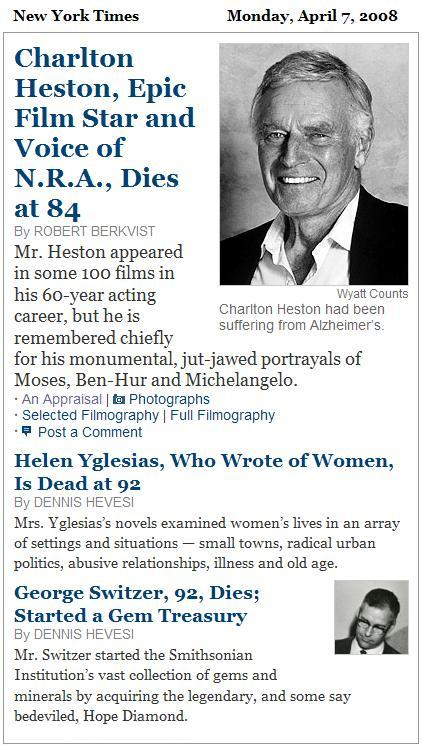 NY Times obituaries April 7, 2008: Charlton Heston, Helen Yglesias, George Switzer