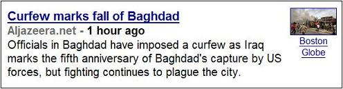 Google News, about 5:55 AM ET 4/09/08--Curfew Marks Fall of Baghdad