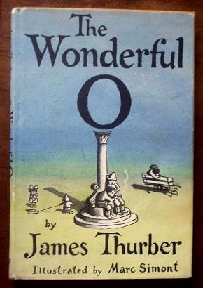 The letter O on a pedestal-- cover of 'The Wonderful O' by James Thurber