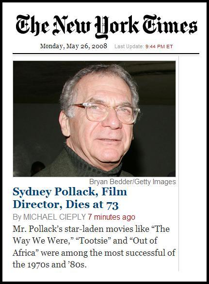 Sydney Pollack dies-- NY Times online front page