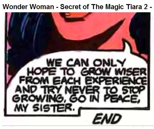 Wonder Woman and the Secret of the Magic Tiara-- The End