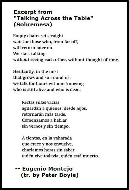 Excerpt form 'Sobremesa'-- 'Talking Across the Table'-- by the late Eugenio Montejo