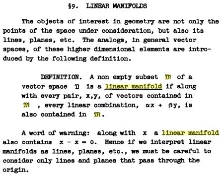 Paul R. Halmos, Finite Dimensional Vector Spaces, Princeton, 1948-- Definition of linear manifold (denoted by script M)