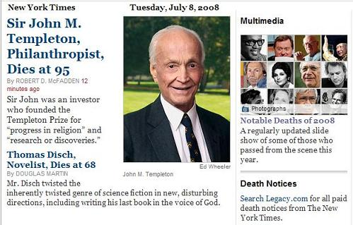 Sir John M. Templeton and Thomas Disch in the New York Times obituaries on Tuesday, July 8, 2008