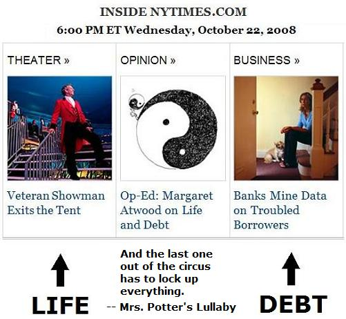 Atwood's 'Matter of Life and Debt,' NY Times online, 6 PM Oct. 22, 2008