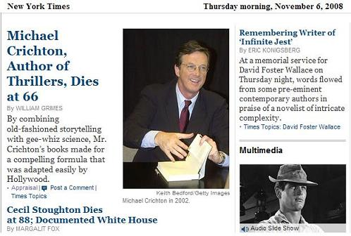 Authors Michael Crichton and David Foster Wallace in NY Times obituaries, Thursday, Nov.  6, 2008