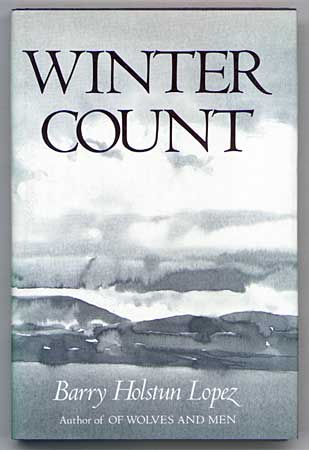 'Winter Count,' by Barry Holstun Lopez, cover with shades of gray