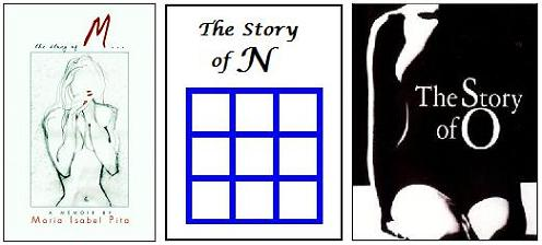 Story of M, Story of N, Story of O