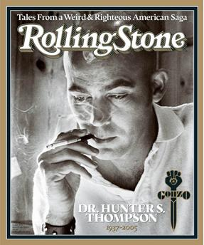 Rolling Stone memorial to Dr. Hunter S. Thompson