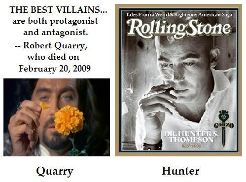 'Deathmaster' Robert Quarry and gonzo journalist Hunter Thompson, who both died on a February 20