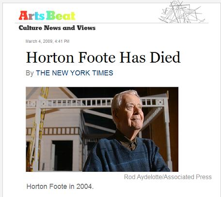 Horton Foote Has Died-- NY Times March 4, 2009