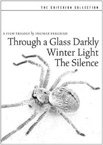 Bergman's trilogy including 'Through a Glass Darkly'