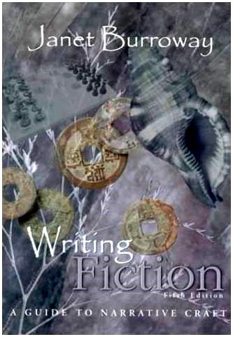 Janet Burroway's 'Writing Fiction: A Guide to Narrative Craft,' fifth edition, with I Ching coins on cover