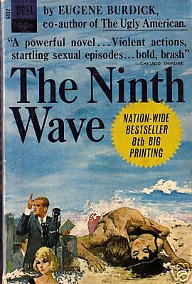 Eugene Burdick, 'The Ninth Wave'
