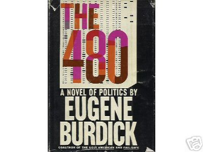Eugene Burdick, 'The 480'