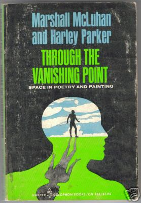 Cover of 'Through the Vanishing Point,' by Marshall McLuhan and Harley Parker