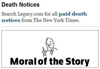 New York Times Death Notices box: 'Moral of the Story'