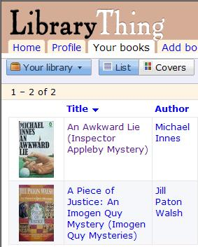 Library Thing book list: 'An Awkward Lie' and 'A Piece of Justice'
