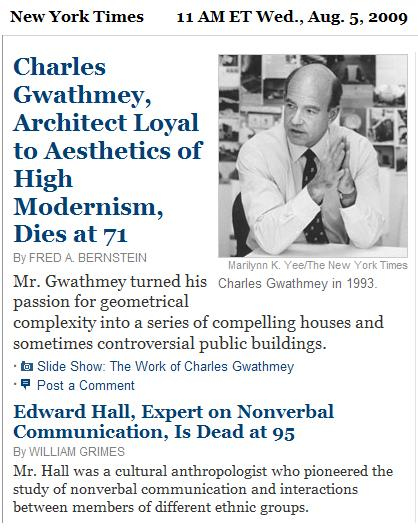 NYT obituary summaries for Charles Gwathmey and Edward Hall, morning of Aug. 5, 2009