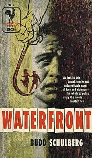 Cover, Schulberg's novelization of 'Waterfront,' Bantam paperback