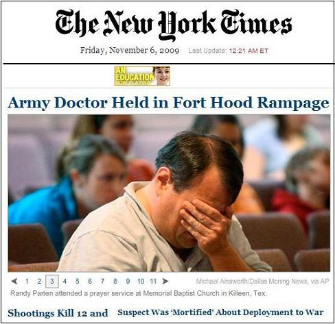 NY Times on the Fort Hood shootings that took place in the afternoon of Nov. 5, 2009
