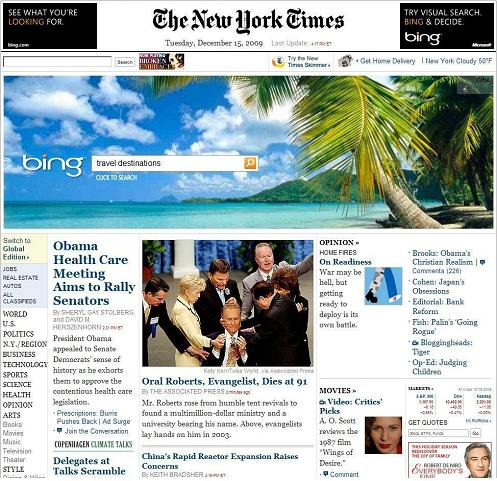 NY Times front page, 4:17 PM ET Dec. 15, 2009: Death of Oral Roberts reported below an ad picturing a heavenly travel destination