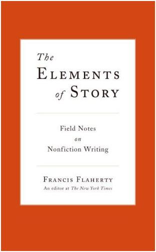 Elements of Story, by Francis Flaherty