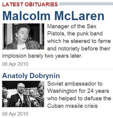 Daily Telegraph obituaries of Sex Pistols manager and Ambassador Anatoly Dobrynin, in that order