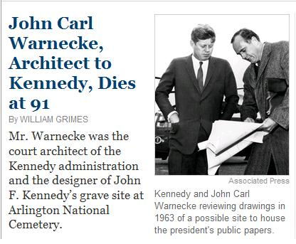 Image-- John Carl Warnecke, Architect to Kennedy, Dies at 91