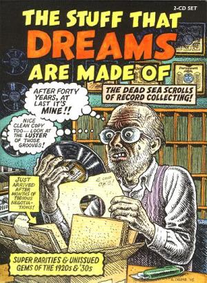 Image-- R. Crumb cover-- 'The Stuff That Dreams Are Made Of'