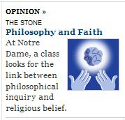 IMAGE-- The Philosophers' Stone, according to The New York Times-- Intro to a column by Prof. Gary Gutting of Notre Dame