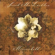 Mirror Ball album, Sarah McLachlan
