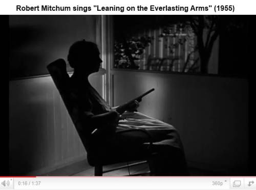 IMAGE- Robert Mitchum sings 'Everlasting Arms'