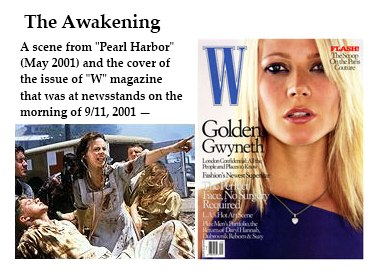 IMAGE- Awakenings: Kate Beckinsale at Pearl Harbor and Gwyneth Paltrow on the cover of W on 9/11, 2001