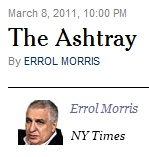 IMAGE- Errol Morris- 'The Ashtray'- at The New York Times